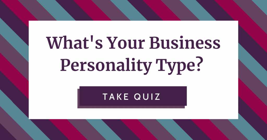 """Clickable graphic with pink and purple striped background, white overlay, and text that reads """"what's your business personality type"""" paired with a purple button that reads """"take quiz"""""""